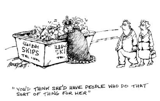 Honeysett cartoon- You'd think she's have people to do that for her!