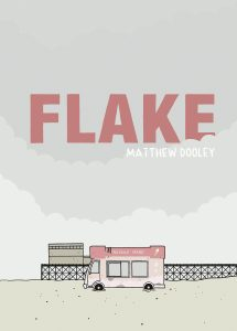 Cover to Flake by Matthew Dooley