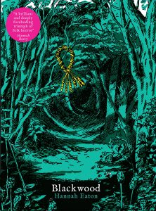 Cover to Blackwood by Hannah Eaton