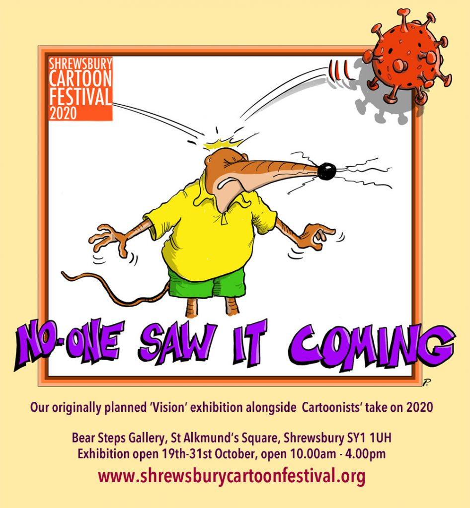 No-one saw it coming - cartoon exhibition- Shrewsbury Cartoon Festival