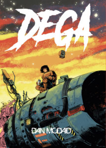 Cover to Dega by Dan McDaid