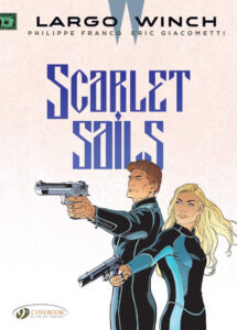 Cover to Largo Winch Volume 18: Scarlet Sails