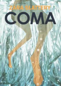 Cover to Coma by Zara Slattery